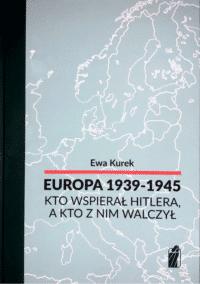 Europa 1939-1945 kto wspierał Hitlera?
