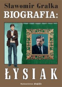 biografia. Waldemar Łysiak