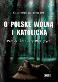 o polskę wolną