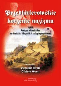 Przedhitlerowskie korzenie nazizmu