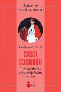 Casti Connubii o małżeństwie chrześcijańskim