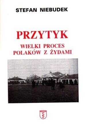 Przytyk Wielki proces Polaków z Żydami