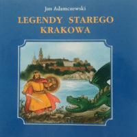 legendy starego krakowa