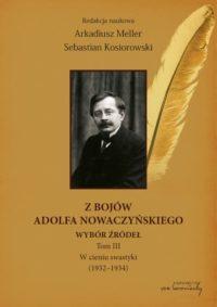 Z bojów Adolfa Nowaczyńskiego