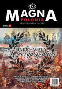 Magna Polonia numer 27 - Dni chwały Rzeczypospolitej