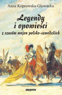 Legendy i opowieści z czasów wojen polsko-szwedzkich
